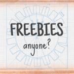 Freebies, Anyone?