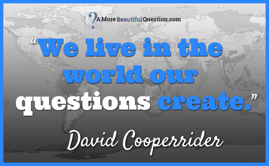 David-Cooperrider-world