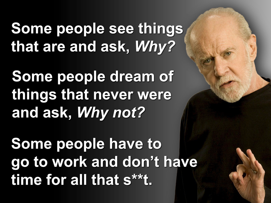 George Carlin Quote On The Ten Commandments: Innovation Lessons From George Carlin