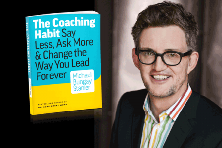 """The best coaching question in the world"" from Michael Bungay Stanier"